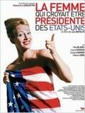 La Femme qui croyait être Président des Etats-Unis