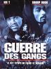 La Guerre des gangs