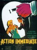 Action immédiate