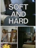 Soft and hard