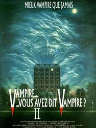 Vampire, vous avez dit vampire ? II