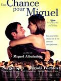 Une Chance pour Miguel