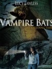 Bats, l'invasion des chauves-souris