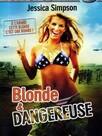 Blonde et dangereuse