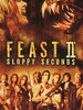 Feast II : Sloppy Seconds