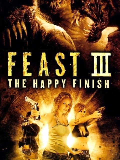 Feast III : The Happy Finish