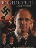 Bonhoeffer: Agent of Grace