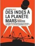 Des Indes à la planète Mars