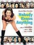 Nobody Knows Anything !