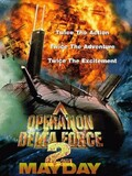 Operation Delta Force 2 : Mayday