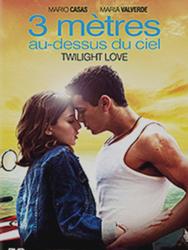 Twilight Love : Trois mètres au-dessus du ciel