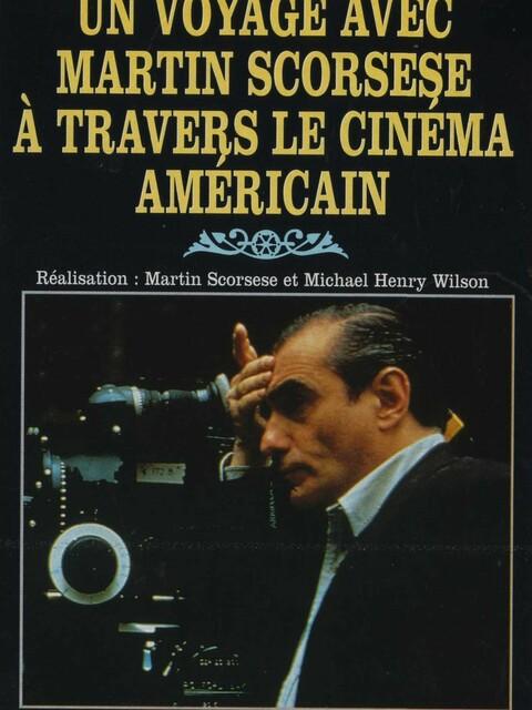 Un Voyage de Martin Scorsese à travers le cinéma américain