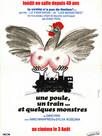 Une poule, un train et quelques monstres