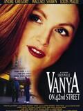 Vanya, 42e rue