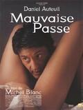 Mauvaise Passe