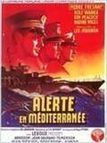 Alerte en Méditerranée