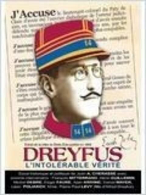 Dreyfus ou l'intolérable vérité