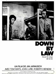Down by law - Sous le coup de la loi