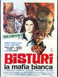 Bistouri, la mafia blanche
