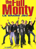 The Full Monty / Le Grand jeu
