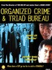 Organized Crime and Triad Bureau