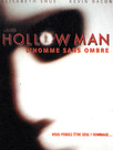 Hollow Man, l'homme sans ombre