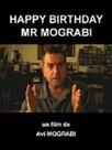 Happy birthday Mr Mograbi