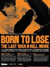 Born to lose, the last rock and roll movie