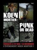 Koen Mortier : Punk or Dead