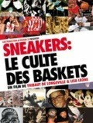 Sneakers - Le culte des baskets