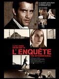 L'Enquête - The International
