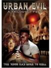 Urban evil : trilogy of fear