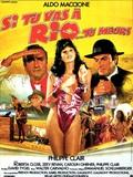 Si tu vas à Rio... tu meurs