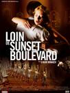 Loin de Sunset Boulevard