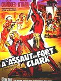 A l'assaut du Fort Clark