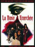 La rose écorchée