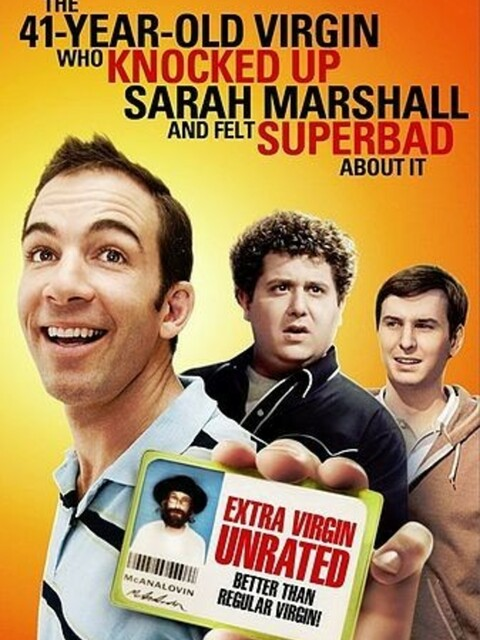 The 40 Year Old Virgin Who Knocked Up Sarah Marshall And Felt Superbad About It
