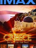 Grèce, secrets du passé
