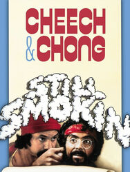 Cheech & Chong : still smokin'