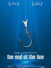 The End of the Line - L'océan en voie d'épuisement