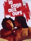 La Cage aux Ours