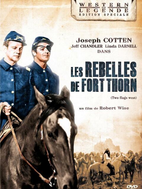Les Rebelles de Fort Thorn