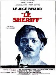 Le Juge Fayard dit le shériff
