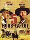 Les 5 Hors-La-Loi