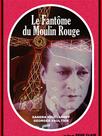 Le Fantôme du Moulin-Rouge