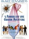 L'Amour est une grande aventure