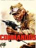 Commandos, l'enfer de la guerre