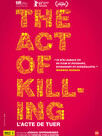 The Act of Killing - L'acte de tuer
