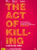 The Act of killing - L'acte de tuer