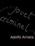 Le Jouet criminel